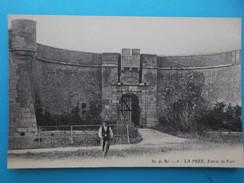 17 : LA FLOTTE : La PREE , ENTREE Du FORT : C.P.A... Carte En Très Bon état,animée - Monuments