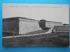 17 : LA FLOTTE : FORT De La PREE ,  : C.P.A... Carte En Très Bon état, - Monuments