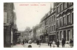 D 54 - LONGWY HAUT - Cercle Militaire - Grande Rue - MA 3345 - Longwy