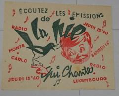 Radio Luxembourg : La Pie Qui Chante, Petit Format - Cine & Teatro