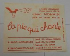 Radio Luxembourg : La Pie Qui Chante, Petit Format - Cinéma & Théatre