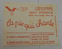Radio Luxembourg : La Pie Qui Chante, Petit Format - Cinéma & Theatre