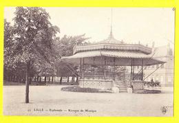 * Lille - Rijsel (Dép 59 - Nord - France) * (nr 49) Esplanade, Kiosque De Musique, Kiosk, Parc, Rare, Old, CPA - Lille
