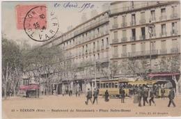 CPA - Toulon (83) - Bd De Stasbourg - Place Notre Dame - Tramway - Toulon