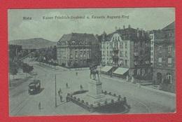 Metz  --  Kaiser Friedrich -Denkmal Und Kaiserin Augusta Ring - Metz
