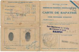 Carte De Rapatrie -- Titre Provisoire D'identite   --- 1945 - Vieux Papiers