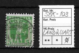 1907-1909 TELLKNABE (neue Zeichnungen) → SBK-103, LANDQUART 14.IX.08 - Gebraucht
