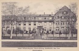 SAARBURG. - Kalser Wilhelm-Augusta Viktoria-Stiftung - Saarburg