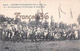 (54) Nancy - Congrès Eucharistique Du 21 Juin 1914 - Les Communiants Et Les Patronages De Jeunes Gens - 2 SCANS - Nancy