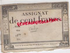 ASSIGNAT DE CENT FRANCS DOMAINES NATIONAUX - SERIE 664 N° 331- OUDRY - DU 18 NIVOSE AN 3- 7 JANVIER 1795 - Assignats & Mandats Territoriaux