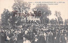 (54) Nancy - Congrès Eucharistique Du 21 Juin 1914 - La Foule Devant Le Reposoir Central - 2 SCANS - Nancy