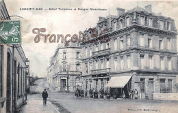 (54) Longwy Bas - Hôtel Terminus Et Banque Nancéienne - 2 SCANS - Longwy