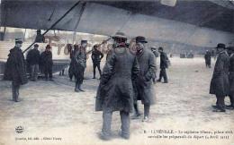 (54) Lunéville - Capitaine Gluntz Pilote Civil Surveille Préparatifs Du Départ 3 Avril 1914 - Zeppelin Ballon Dirigeable - Luneville