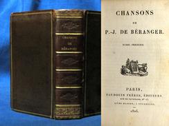 1826 - à PARIS Chez Baudouin - Pierre-Jean De Béranger - CHANSONS - Petit Format : 67 X 104 Mm - 1801-1900