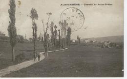 ALBOUSSIERE - Chemin De Saint Didier -1922 - 2 Scans - Autres Communes