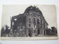Cp1107 Tom8 MONTDIDIER L Hotel De Ville   (la Guerre 14 18) - Montdidier