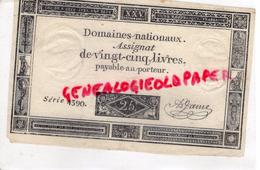 ASSIGNAT DE 25 LIVRES - DOMAINES NATIONAUX SERIE 4390- SIGNATURE JAME- REVOLUTION - 6 JUIN 1793- AN 2- LOUIS XVI - Assignats & Mandats Territoriaux