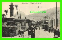 TIBERIAS, ISRAEL -ANGLO-BANK STREET - ANIMATED - - Israel