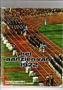Het Aanzien Van 1972. Twaalf Maanden Wereldnieuws In Beeld. 2 Scans - Histoire