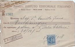 RICEVUTA 1918 ISTITUTO EDITORIALE ITALIANO CON MARCA DA BOLLO (MACCHIA IN ALTO A SX) (D204 - Italia