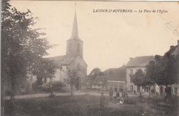 Latour D'Auvergne. Place De L'Eglise. Animée. - Otros Municipios