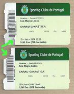 Sporting Club Of Portugal. Entrance Tickets To The 2014 Gymnastics Ward - Tickets - Entradas