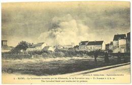 CPA REIMS - La Cathédrale Incendiée Par Les Allemands Le 19 Septembre 1914 - En Flammes à 17h20. - Reims