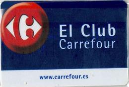 Credit Card - Carte De Credit - CLUB CARREFOUR - Geldkarten (Ablauf Min. 10 Jahre)