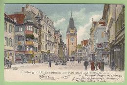 FREIBURG I. B. : Kaiserstrasse Mit Martinsthor Und Bertholdbrunnen. Dos Simple. 2 Scans. Edition Gabrüder Metz Tubingen - Freiburg I. Br.