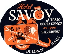1Hotel Label Pub Hotel Savoy Passo Costalunga Karerpass Dolomiti Italia GOLF TENNIS SKI - Other