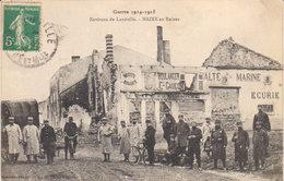 """Guerre 1914 / 15  - Environs De  Lunéville - """" Maixe En Ruines Après Le Désastre """" - Luneville"""