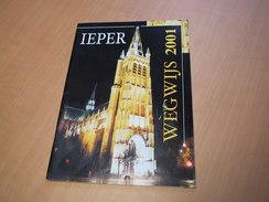 Ieper - Ypres / Wegwijs Ieper 2001 - Books, Magazines, Comics