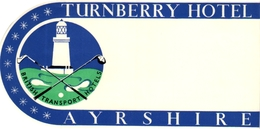 1 Hotel Label Turnberry Hotel Ayrshire  UK  GOLF - Autres