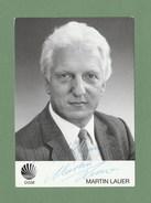 Martin Lauer (   Ehemaliger Deutscher Leichtathlet, Olympiasieger Und Schlagersänger ) - Persönlich Signiert - Autographs