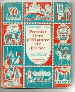 """1967-EXCELLENT état !-PREMIER LIVRE D'HISTOIRE DE FRANCE -""""CE1 CE2""""-Ed.Bourrelier A.Colin-(Gautrot Lacourt,Gozé) - 12-18 Jaar"""