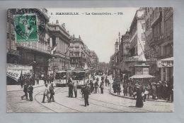 CPA - Marseille (13) - 5. La Cannebière .- PB - Canebière, Stadtzentrum