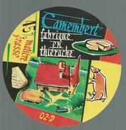 Ancienne étiquette Fromage  Camembert  Fabriqué En   Thierache  Aisne 02D  Vache - Cheese