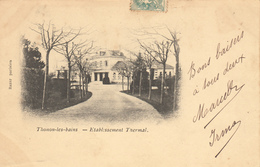 THONON LES BAINS (74)   ETABLISSEMENT THERMAL - EDIT BAZAR PARISIEN - Thonon-les-Bains