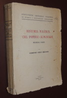 Historia Politica Del Imperio Almohade - Ambrosio Huici Miranda - Primera Parte - 1956 - Aardrijkskunde & Reizen