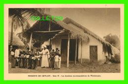 MISSIONS  DE CEYLAN SÉRIE VI - LES DERNIÈRES RECOMMANDATIONS DU MISSIONNAIRE - MISSIONNAIRES OBLATS DE MARIE-IMMACULÉE - - Missions