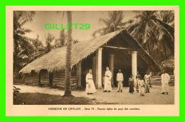 MISSIONS  DE CEYLAN SÉRIE VI - PAUVRE ÉGLISE DU PAYS DES COCOTIERS - MISSIONNAIRES OBLATS DE MARIE-IMMACULÉE - - Missions