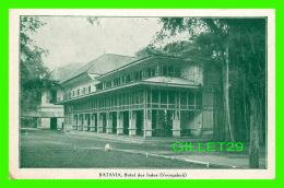 BATAVIA, INDE - HOTEL DES INDES  (VOORGALERIJ ) - G. KOLFF & CO - - Inde