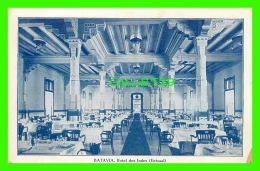 BATAVIA, INDE - HOTEL DES INDES  ( EETZAAL) - G. KOLFF & CO - - Inde