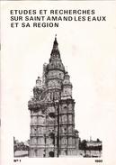 ETUDES ET RECHERCHES SUR SAINT AMAND LES EAUX ET SA REGION  3 Numéros 1980-1981, Détails Sur Scan - Picardie - Nord-Pas-de-Calais