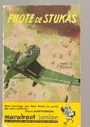 Aviation Pilote De Stukas De Hans. U. RUDEL Editions Marabout Junior N°39 De 1954 Couverture De Pierre Joubert - Histoire