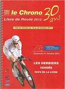 CYCLISME - CHRONO DES NATIONS - LES HERBIERS - VENDEE - 2012 - 26 PAGES. - Encyclopédies