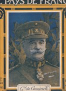 Le Pays De France N° 160 Du 8 Novembre 1917 Gal De Ceuninch - 1900 - 1949