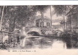 Carte Postale Ancienne De L'Yonne - Sens - Le Pont Bruant - Sens