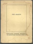 PAR ARAGON Editions Pirere SEGHERS En 1945 - Poésie