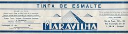 Label * Tinta De Esmalte Maravilha * Fabrico Da Iquir * V. N. De Gaia * Portugal - Reclame